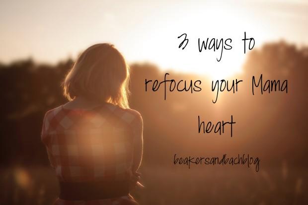 Refocus Mama heart