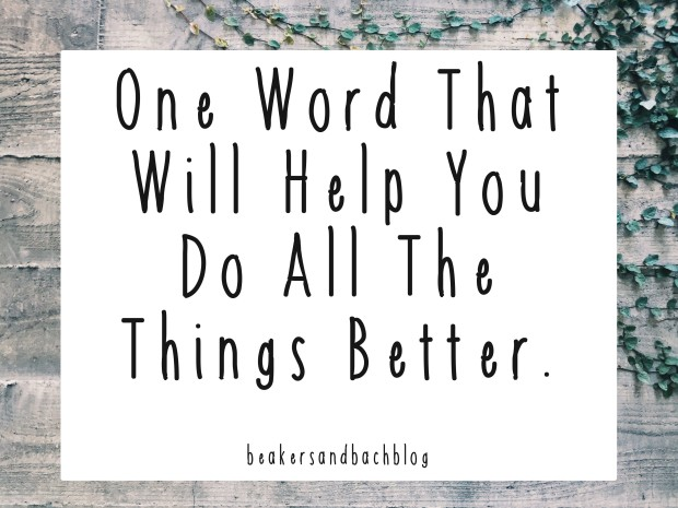 one word to do all things