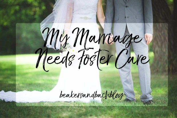 my marriage needs foster care