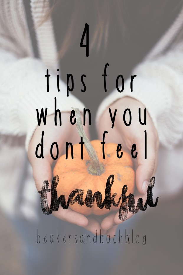 when you dont feel thankful